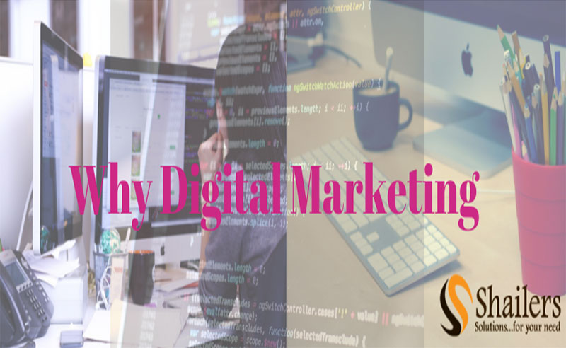 5 Reasons why you should go with Digital Marketing?